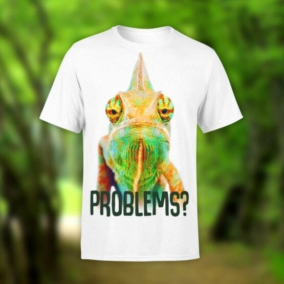 "Chameleon T-Shirt ""Problems?"". Shirts."