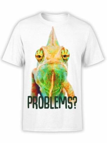 "Chameleon T-Shirt ""Problems?"". Mens Shirts."