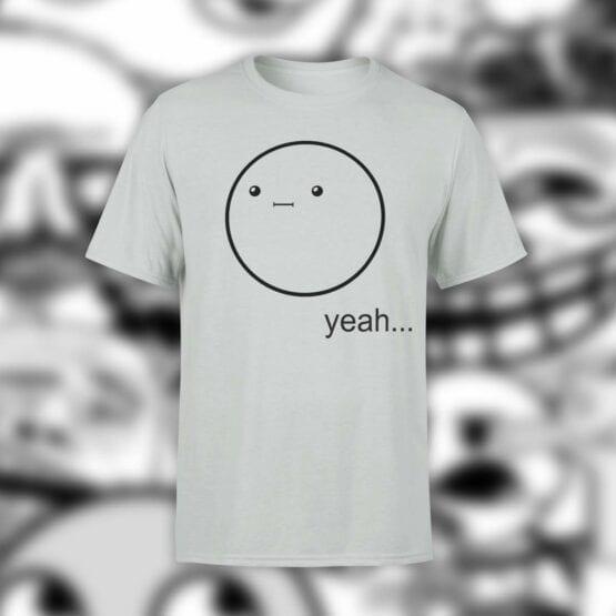 """Cool T-Shirts """"Yeah..."""". Shirts."""
