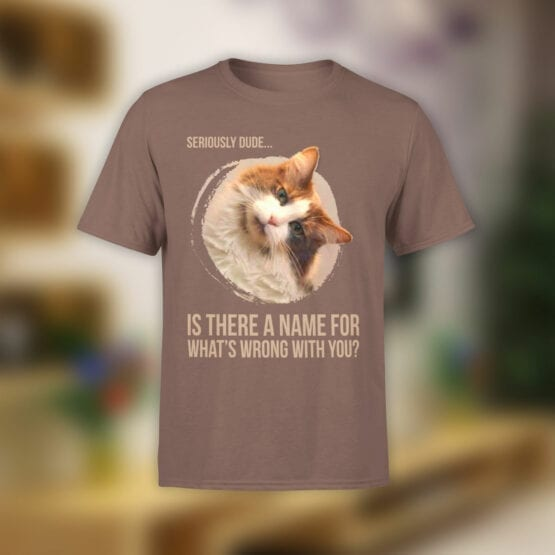 """Funny T-Shirts """"Seriously Dude"""" Cat T-Shirts"""