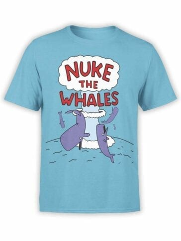 """Funny T-Shirts """"Nuke the Whales"""". Cool T-Shirts."""