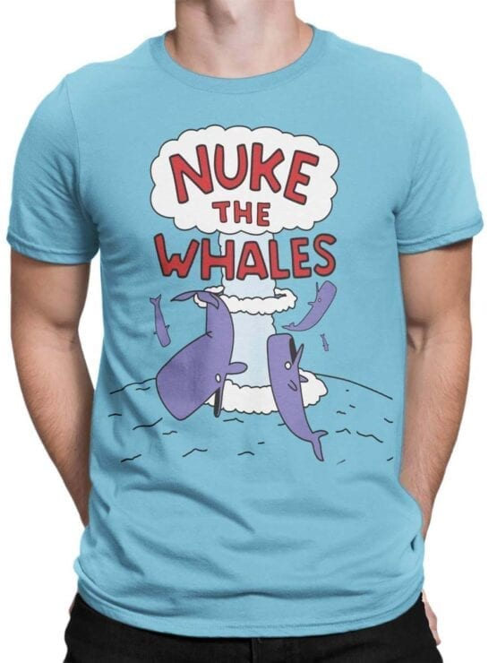 "Funny T-Shirts ""Nuke the Whales"". Cool T-Shirts."