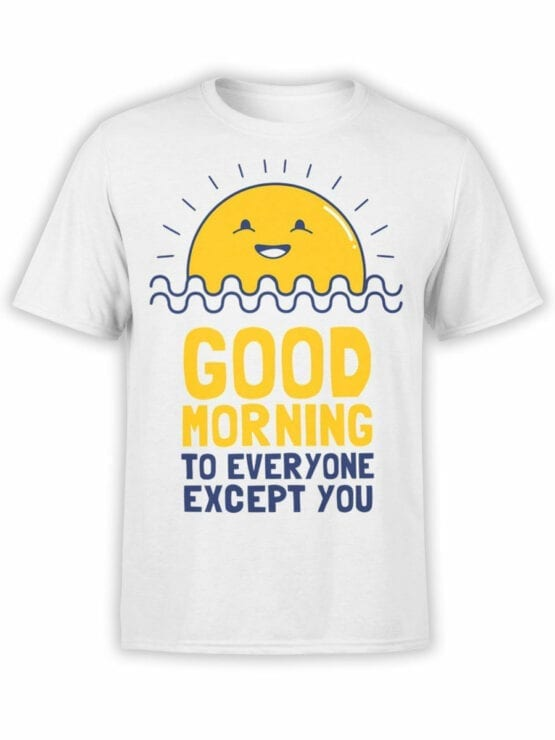 0974 Funny T Shirts Good Morning Front