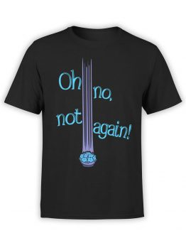 1213 The Hitchhikers Guide to the Galaxy T Shirt Not Again Front