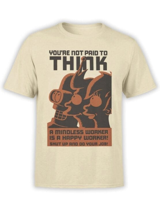 1649 Futurama T Shirt Not Paid for Think Front