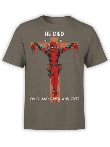 1667 He Died T Shirt Deadpool T Shirt Front