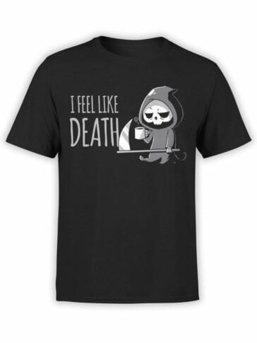 1797 I Feel Like Death T Shirt Front