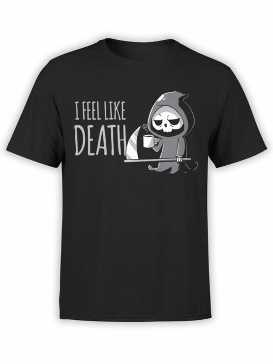 1797 I Feel Like Death T Shirt Front