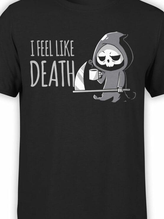 1797 I Feel Like Death T Shirt Front Color