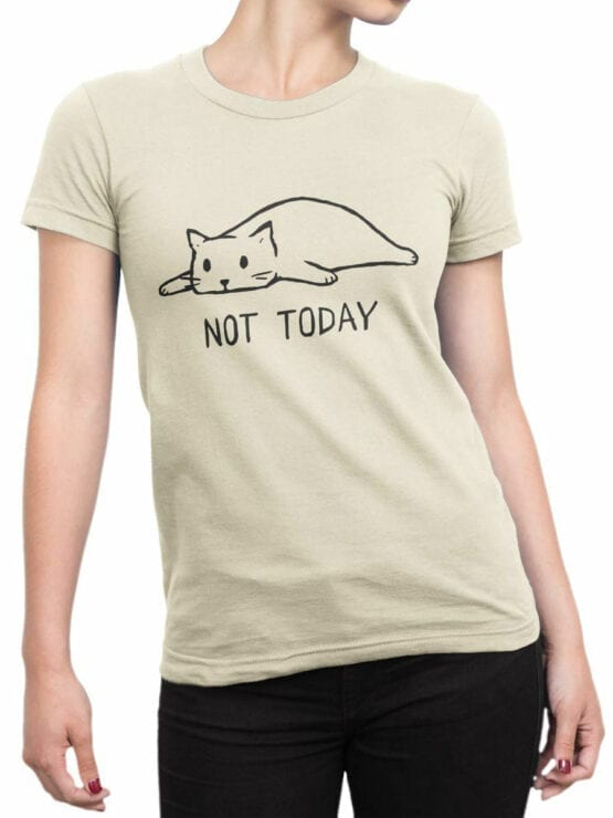1807 Not Today T Shirt Front Woman