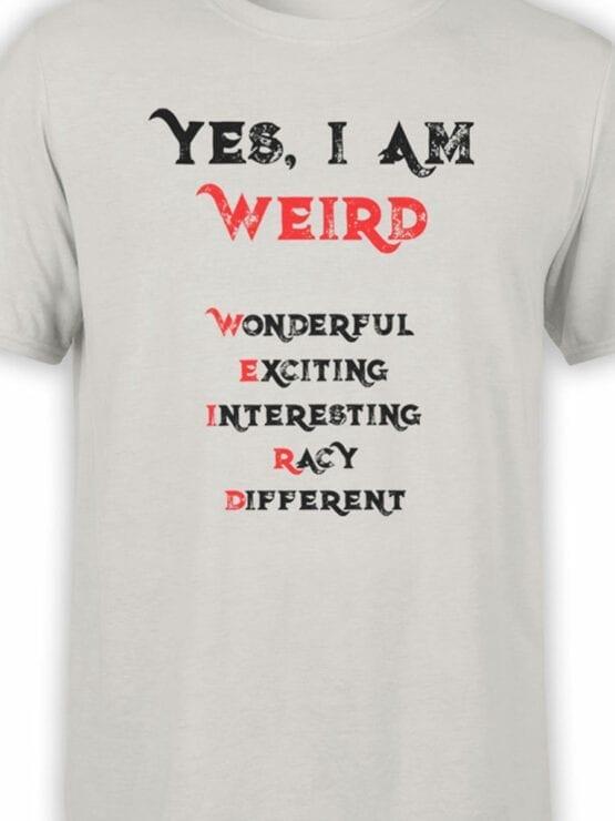 1856 I am Weird T Shirt Front Color